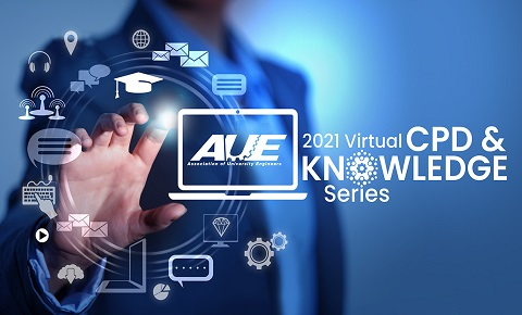 AUE 2021 Virtual CPD & KNOWLEDGE Series for AUE Members - Session 2